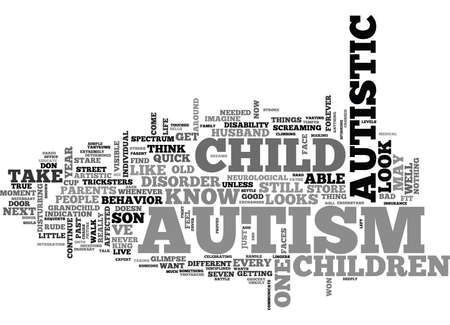 WHAT DOES AUTISM LOOK LIKE TEXT WORD CLOUD CONCEPT Illustration