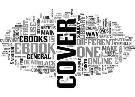 WHAT COMES FIRST THE COVER OR THE EBOOK TEXT WORD CLOUD CONCEPT