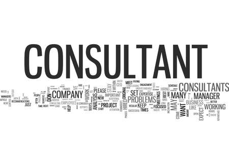WHAT CONSULTANTS WANT YOU TO KNOW BUT YOU NEVER ASK TEXT WORD CLOUD CONCEPT Illustration