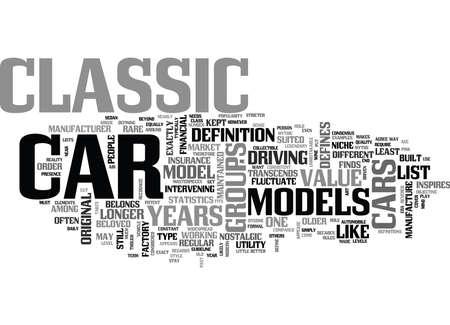 defines: WHAT DEFINES A CLASSIC CAR TEXT WORD CLOUD CONCEPT Illustration