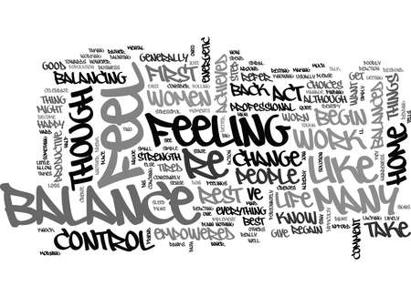 reciprocate: WHAT ARE THE SIGNS OF A LIFE OUT OF BALANCE TEXT WORD CLOUD CONCEPT Illustration