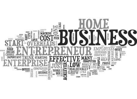 WHAT DOES IT TAKE TO SET UP AN ENTREPRENEUR HOME BUSINESS TEXT WORD CLOUD CONCEPT