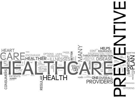 modifying: WHY PREVENTIVE CARE IS IMPORTANT IN A HEALTHCARE PLAN PROVIDER TEXT WORD CLOUD CONCEPT