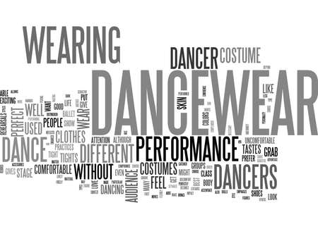 WHY PUT ON DANCEWEAR AND DANCE COSTUMES TEXT WORD CLOUD CONCEPT