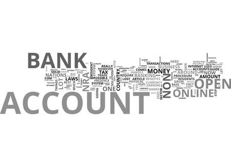 WHY SHOULD A NON US RESIDENT OPEN A US BANK ACCOUNT TEXT WORD CLOUD CONCEPT