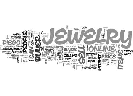 htm: WHY SHOULD CONSIDER ONLINE SAN DIEGO JEWELRY BUYER SERVICES TEXT WORD CLOUD CONCEPT Illustration