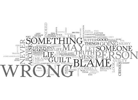accuser: WRONG BLAMES CAN KILL A LIFE TEXT WORD CLOUD CONCEPT Illustration