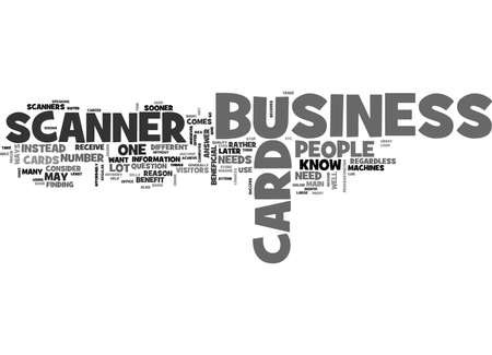 WHO NEEDS A BUSINESS CARD SCANNER TEXT WORD CLOUD CONCEPT