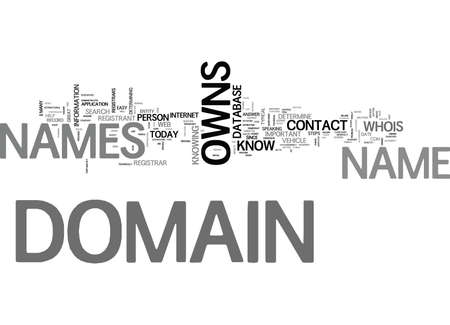 WHO OWNS DOMAIN NAMES TEXT WORD CLOUD CONCEPT Ilustração