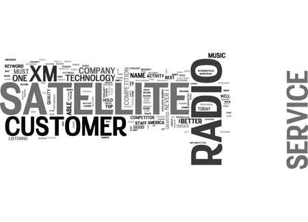 XM SATELLITE RADIO CUSTOMER SERVICE TEXT WORD CLOUD CONCEPT Illustration