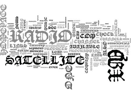 xm: XM SATELLITE RADIO HOMEPAGE TEXT WORD CLOUD CONCEPT