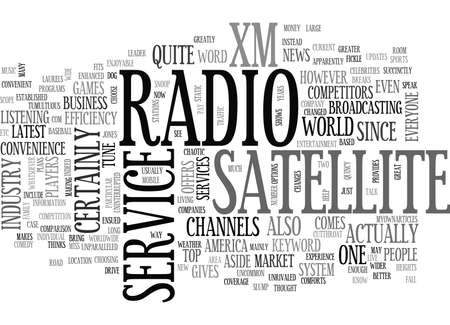 xm: XM SATELLITE RADIO SERVICE TEXT WORD CLOUD CONCEPT