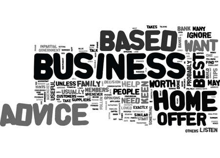 WHO WILL OFFER ADVICE ON YOUR HOME BASED BUSINESS TEXT WORD CLOUD CONCEPT Ilustrace