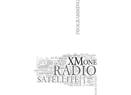 xm: XM SATELLITE RADIO TEXT WORD CLOUD CONCEPT