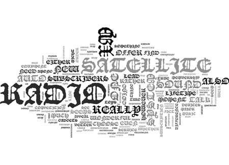 xm: XM SATELLITE RADIO VS TEXT WORD CLOUD CONCEPT