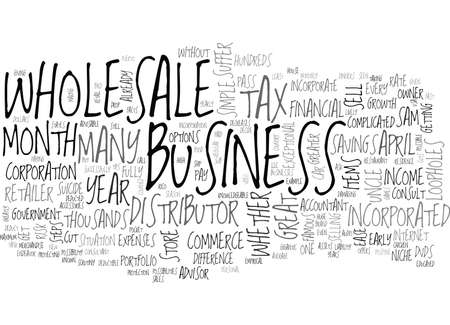 potentially: WHOLESALE BUSINESS TAX SEASON TIPS TEXT WORD CLOUD CONCEPT