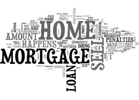 WHAT HAPPENS TO MY MORTGAGE WHEN I SELL MY HOME TEXT WORD CLOUD CONCEPT 向量圖像