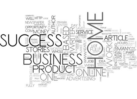 WHAT I LEARNED ABOUT HOME BUSINESS SUCCESS TEXT WORD CLOUD CONCEPT Illustration