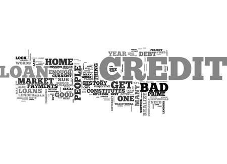 WHAT IF I HAVE BAD CREDIT TEXT WORD CLOUD CONCEPT