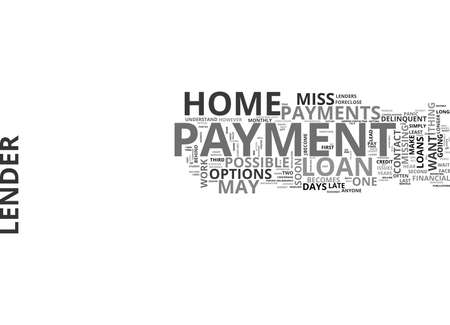 refinancing: WHAT IF I MISS A HOME LOAN PAYMENT TEXT WORD CLOUD CONCEPT Illustration
