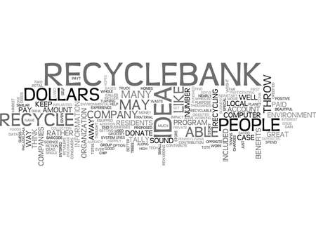 WHAT IF YOU COULD BE PAID TO RECYCLE TEXT WORD CLOUD CONCEPT