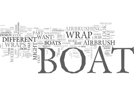 costs: WHAT IS A BOAT WRAP TEXT WORD CLOUD CONCEPT Illustration