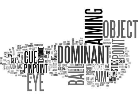 alignments: WHAT IS A DOMINANT EYE TEXT WORD CLOUD CONCEPT Illustration