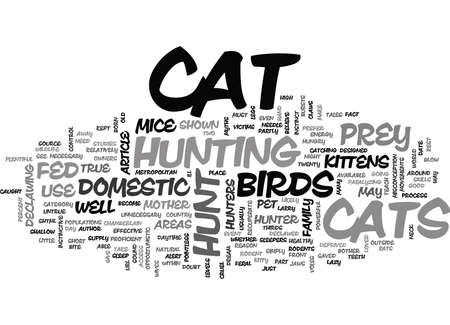 YOUR CAT THE HUNTER TEXT WORD CLOUD CONCEPT