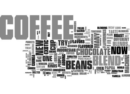 sumatran: YOUR COFFEE MACHINE CAN BREW YOU ANY KIND OF COFFEE TEXT WORD CLOUD CONCEPT Illustration