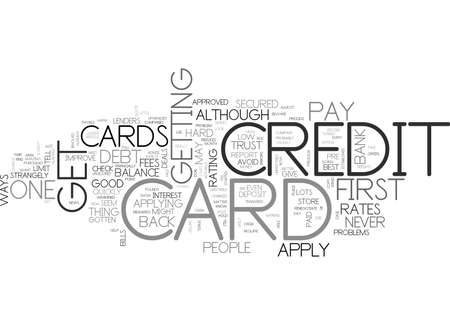 YOUR FIRST CREDIT CARD TEXT WORD CLOUD CONCEPT
