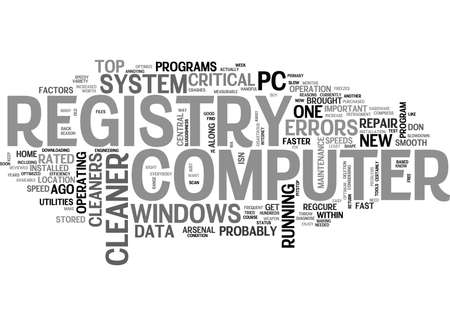 WHAT EVERYBODY OUGHT TO KNOW ABOUT REGISTRY CLEANERS TEXT WORD CLOUD CONCEPT