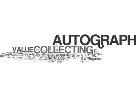 reflects: WHAT FACTORS DETERMINE THE VALUE OF AUTOGRAPHS TEXT WORD CLOUD CONCEPT