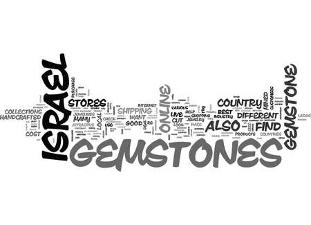 WHAT GEMSTONES ARE MINED IN ISRAEL TEXT WORD CLOUD CONCEPT Illustration