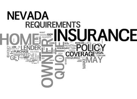 WHAT GOES INTO A NEVADA HOME OWNER INSURANCE QUOTE TEXT WORD CLOUD CONCEPT