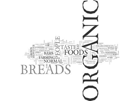 WHAT IS ORGANIC BREADS TEXT WORD CLOUD CONCEPT