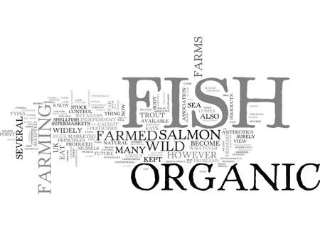 WHAT IS ORGANIC FISH TEXT WORD CLOUD CONCEPT