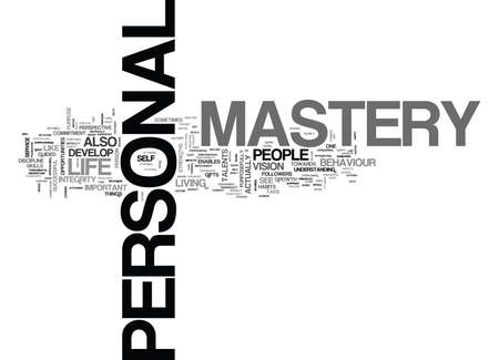 WHAT IS PERSONAL MASTERY TEXT WORD CLOUD CONCEPT