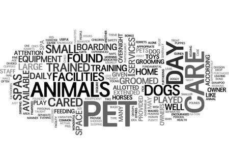 WHAT IS PET DAY CARE TEXT WORD CLOUD CONCEPT Illustration