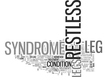WHAT IS RESTLESS LEG SYNDROME TEXT WORD CLOUD CONCEPT Illustration