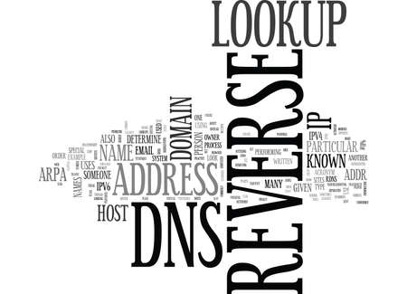 reverse: WHAT IS REVERSE DNS TEXT WORD CLOUD CONCEPT