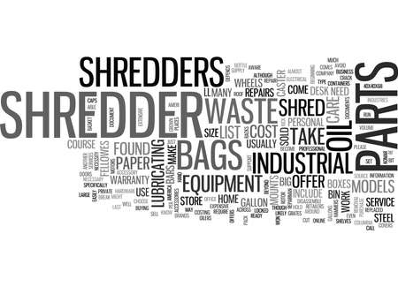 gallons: WHAT SHOULD I KNOW ABOUT SHREDDER PARTS TEXT WORD CLOUD CONCEPT