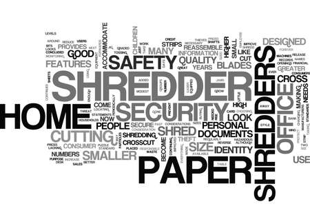 WHAT SHOULD I LOOK FOR IN A GOOD HOME OFFICE PAPER SHREDDER TEXT WORD CLOUD CONCEPT