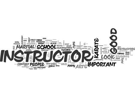 WHAT SHOULD I LOOK FOR IN A GOOD KARATE SCHOOL OR INSTRUCTOR TEXT WORD CLOUD CONCEPT Stok Fotoğraf - 79616283