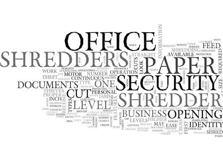WHAT SHOULD I LOOK FOR IN AN OFFICE PAPER SHREDDER TEXT WORD CLOUD CONCEPT