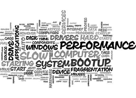 WHAT SLOWS DOWN MY COMPUTER ON BOOTUP TEXT WORD CLOUD CONCEPT