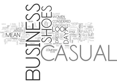 WHAT STYLE OF SHOES IS BUSINESS CASUAL TEXT WORD CLOUD CONCEPT