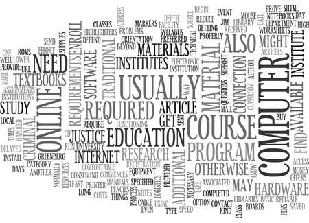WHAT SUPPLIES DO I NEED FOR AN ONLINE CRIMINAL JUSTICE CLASS TEXT WORD CLOUD CONCEPT