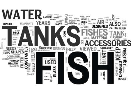 temperate: WHAT THE FUSS ABOUT FISH TANKS TEXT WORD CLOUD CONCEPT