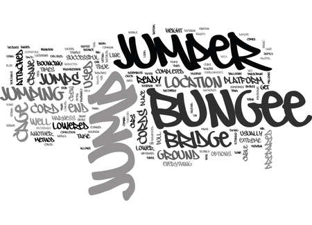 WHERE TO BUNGEE JUMP TEXT WORD CLOUD CONCEPT
