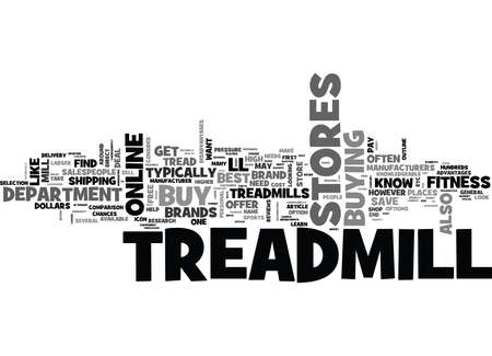 WHERE TO BUY A TREADMILL TEXT WORD CLOUD CONCEPT